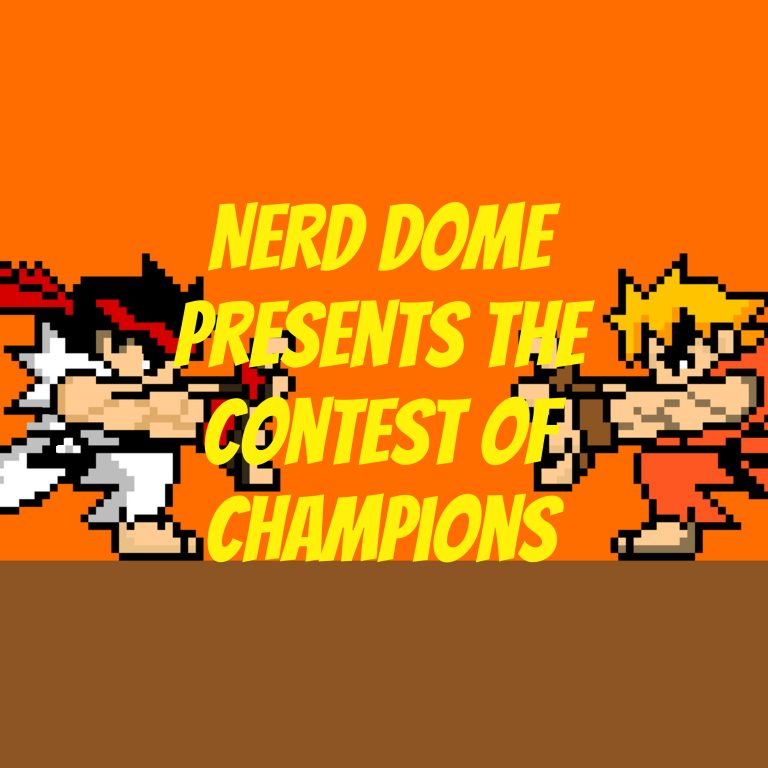 Nerd Dome Presents The Contest of Champions